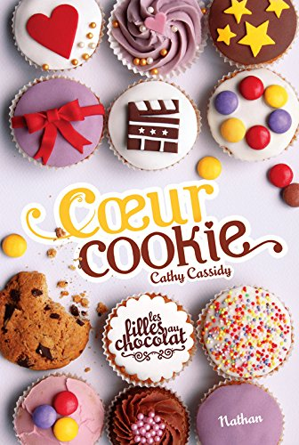 Coeur cookie / Cathy Cassidy | Cassidy, Cathy. Auteur