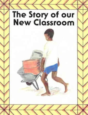 Story of Our New Classroom, The. 1st. Edition (ABC Readers)