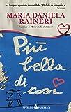 Scarica Libro Piu bella di cosi (PDF,EPUB,MOBI) Online Italiano Gratis