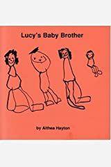 Lucy's Baby Brother Paperback
