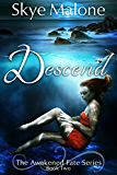 Descend (Awakened Fate Book 2) (English Edition)