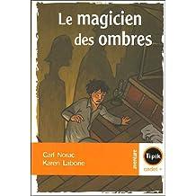 Le magicien des ombres