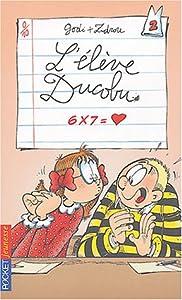 """Afficher """"L' élève Ducobu n° 2 6 x 7 = coeur"""""""