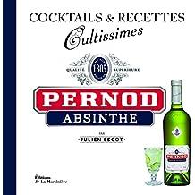 Pernod Absinthe. Cocktails et recettes