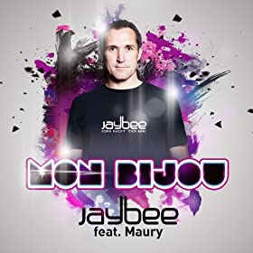 Jaybee feat. Maury-Mon Bijou (The Remixes)