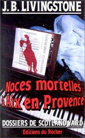 Noces mortelles à Aix-en-Provence