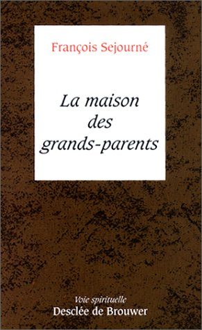 La Maison des grands-parents