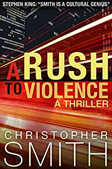 A Rush to Violence (Book Five in the Fifth Avenue Series) (English Edition) par [Smith, Christopher]