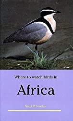 Where to Watch Birds in Africa (Princeton Legacy Library)