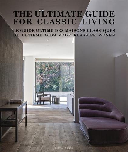 Le guide ultime des maisons classiques