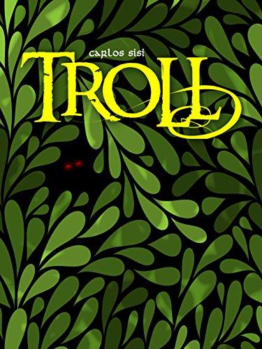 TROLL por Carlos Sisí