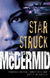 Cover of: Star Struck (PI Kate Brannigan, Book 6) | Val McDermid