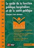 """Afficher """"Le guide de la fonction publique hospitalière et de la santé publique"""""""
