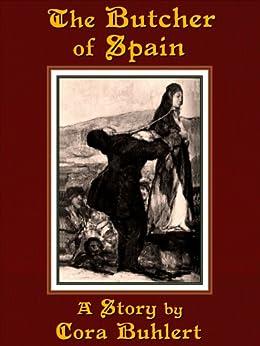 The Butcher of Spain (English Edition) di [Buhlert, Cora]