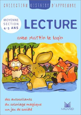 Histoire d'apprendre. Lecture avec Martin le lapin, MS, 4-5 ans