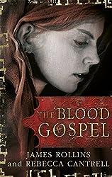 The Blood Gospel (Blood Gospel Book I) by James Rollins (2013-09-05)
