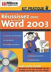 Réussissez avec Microsoft Word 2003 (1Cédérom)