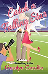 Catch a Falling Star: A Queen of the Universe Spin-off (In Love in the Limelight Book 3) (English Edition)