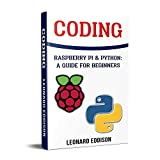 #7: Coding: Raspberry Pi & Python: A Guide For Beginners