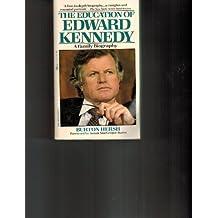 The Education of Edward Kennedy