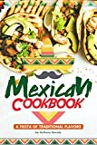 Best Mexican Cookbooks - Mexican Cookbook: A Fiesta of Traditional Flavors Review
