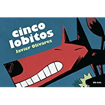 Cinco Lobitos/ Five Lobitos