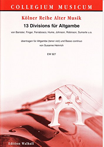 13 DIVISIONS PARA ALTGAMBE TRANSFERIR PARA ALTGAMBE Y BASSO CONTINUO/FOR TENOR 9587 AND A GROUND (PARTITURA Y VOZ)