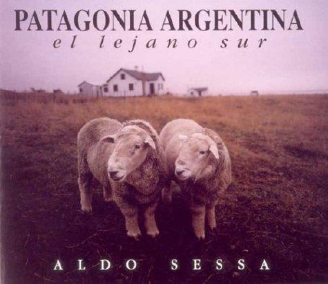 Descargar Libro Patagonia Argentina - El Lejano Sur - de Aldo Sessa
