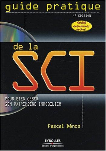 Guide pratique de la SCI (1Cédérom) par Pascal Dénos