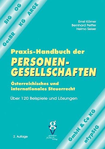 Praxis-Handbuch der PERSONENGESELLSCHAFTEN: 130 Beispielen und Lösungen