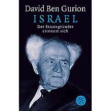 Israel: Der Staatsgründer erinnert sich