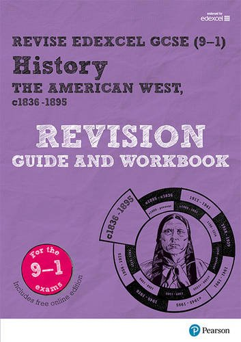 REVISE Edexcel GCSE (9-1) History the American West Revision Guide and Workbook (Revise Edexcel GCSE History 16) Test