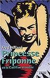 Princesse Friponne et la Cadillac maudite
