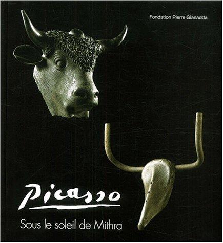 Picasso sous le soleil de Mithra : Expos...