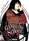 Gambling School, tome 2