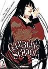 Gambling School, tome 2 par Kawamoto