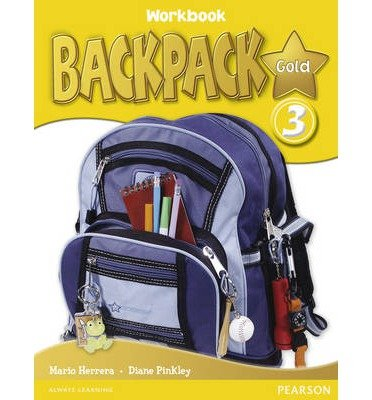 [( Backpack Gold 3 Workbook and Audio CD N/E Pack * * )] [by: Diane Pinkley] [Jan-2011]