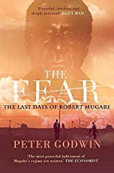 The Fear: The Last Days of Robert Mugabe (English Edition)