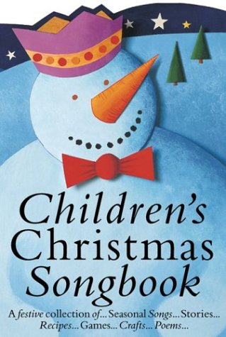 childrens-christmas-songbook-a-festive-collection-of-seasonal-songs-stories-recipes-games-crafts-poe