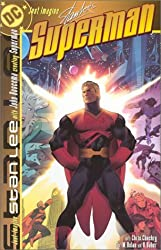 Just Imagine Stan Lee's Superman by Stan Lee (2001-09-01)