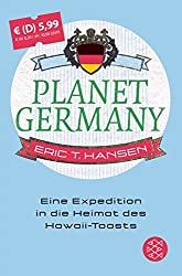 Planet Germany: Eine Expedition in die Heimat des Hawaii-Toasts