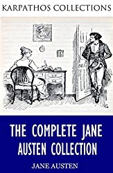The Complete Jane Austen Collection (English Edition)