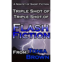 Triple Shot of Triple Shot of Flash Fiction (English Edition)