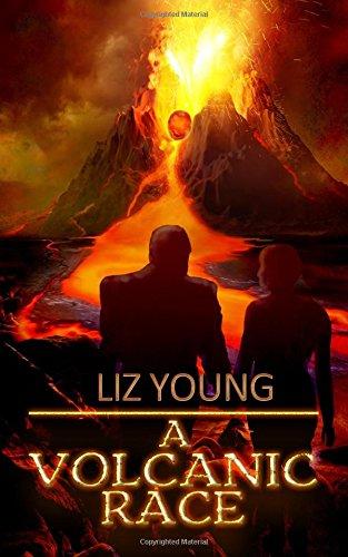 A Volcanic Race: a novel: Volume 1 (Living Rock)