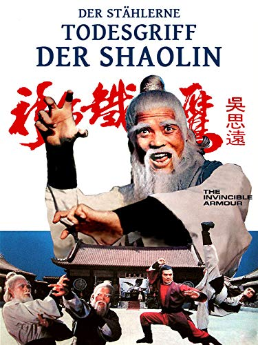 Der stählerne Todesgriff der Shaolin