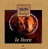 Nestlé dessert, le livre