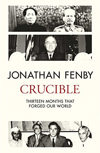 Crucible: Thirteen Months that Forged Our World (English Edition)