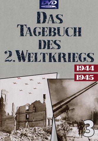 Das Tagebuch des 2. Weltkriegs - Teil 3: Jahre 1944 / - Drei Teile Tot