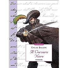 Il Corsaro Nero (Mondadori) (I Classici Vol. 14) (Italian Edition)