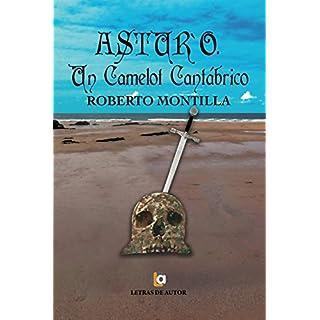 Astur'o. Un Camelot Cantábrico (Spanish Edition)